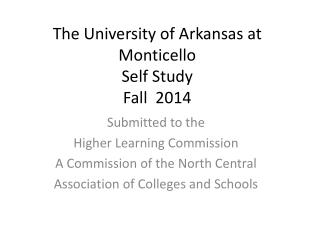 The University of Arkansas at Monticello Self Study Fall  2014