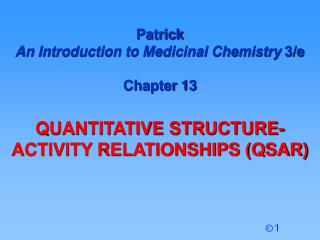 Patrick  An Introduction to Medicinal Chemistry  3/e Chapter 13