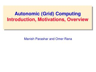 Autonomic Grid Computing
