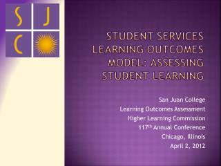 Student Services Learning Outcomes Model: Assessing Student Learning