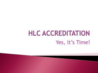 HLC ACCREDITATION