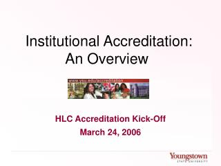 Institutional Accreditation: An Overview