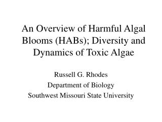 An Overview of Harmful Algal Blooms (HABs); Diversity and Dynamics of Toxic Algae