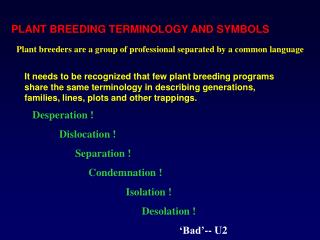 PLANT BREEDING TERMINOLOGY AND SYMBOLS