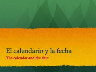 El calendario y la fecha