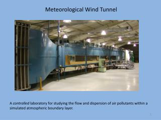 Meteorological Wind Tunnel