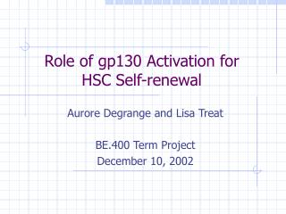 Role of gp130 Activation for HSC Self-renewal