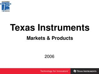 Texas Instruments  Markets  Products