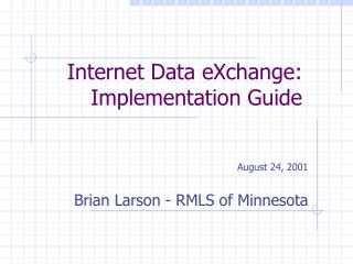 Internet Data eXchange: Implementation Guide