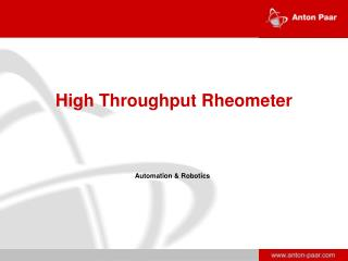 High Throughput  Rheometer