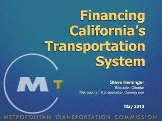 Financing California's Transportation System