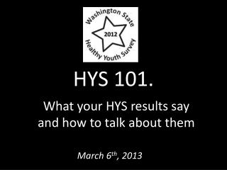 HYS 101.
