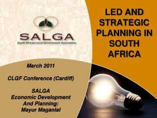 LED AND STRATEGIC PLANNING IN SOUTH AFRICA