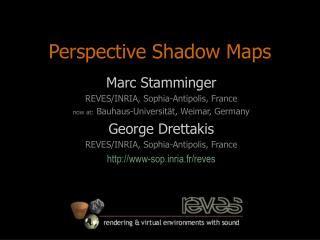 Perspective Shadow Maps