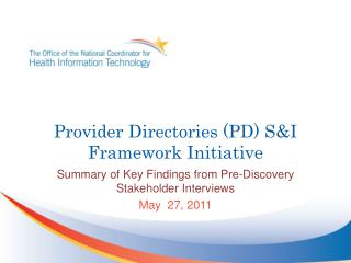 Provider Directories (PD) S&I Framework Initiative