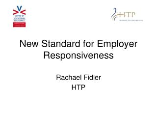 New Standard for Employer Responsiveness