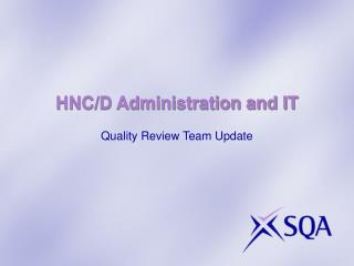 HNC/D Administration and IT