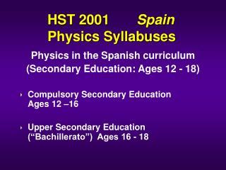 HST 2001        Spain Physics Syllabuses