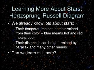Learning More About Stars: Hertzsprung-Russell Diagram