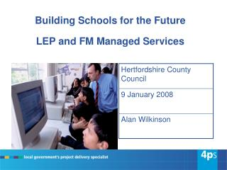 Building Schools for the Future LEP and FM Managed Services