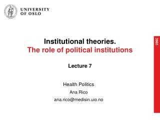 Institutional theories. The role of political institutions Lecture 7