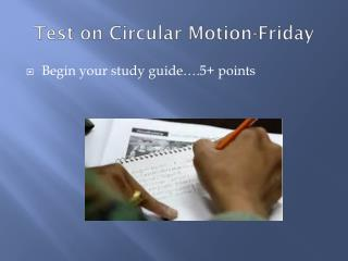 Test on Circular Motion-Friday
