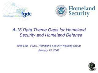 A-16 Data Theme Gaps for Homeland Security and Homeland Defense