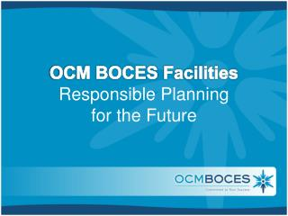 OCM BOCES  Facilities
