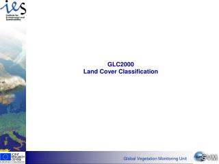 GLC2000  Land Cover Classification