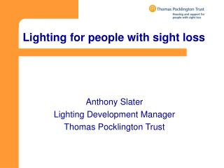 Lighting for people with sight loss