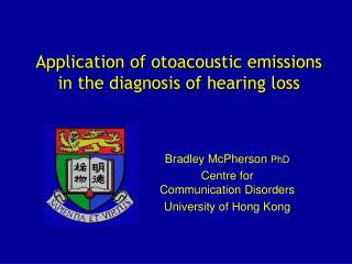 Application of otoacoustic emissions in the diagnosis of hearing loss