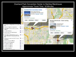 Overland Park Convention Center to Sterling Warehouse Approximate Travel Time: 18 Minutes