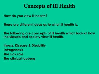 Concepts of Ill Health