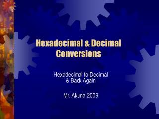 Hexadecimal & Decimal Conversions