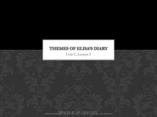Themes of Elisa's Diary