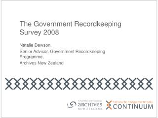 The Government Recordkeeping Survey 2008