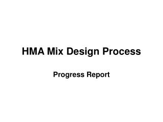HMA Mix Design Process