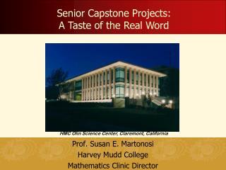 Prof. Susan E.  Martonosi Harvey  Mudd  College Mathematics Clinic Director