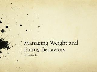 Managing Weight and Eating Behaviors