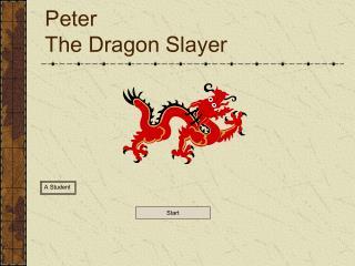 Peter The Dragon Slayer