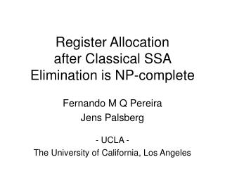 Register Allocation after Classical SSA Elimination is NP-complete