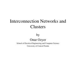 Interconnection Networks and Clusters