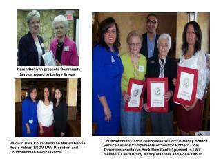 Baldwin Park Councilwoman Marlen Garcia, Rosie Fabian ESGV LWV President and Councilwoman Monica Garcia