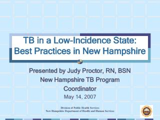 TB in a Low-Incidence State:  Best Practices in New Hampshire