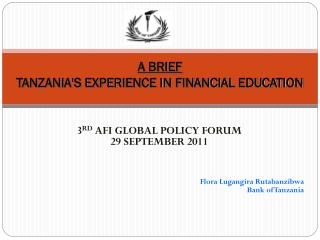 A BRIEF  TANZANIA'S EXPERIENCE IN FINANCIAL EDUCATION