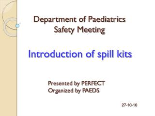 Introduction of spill kits