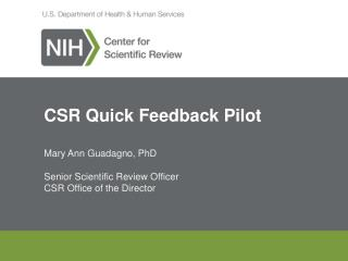 CSR Quick Feedback Pilot