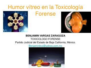 Humor v treo en la Toxicolog a Forense