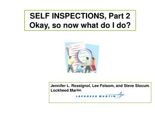 SELF INSPECTIONS, Part 2 Okay, so now what do I do