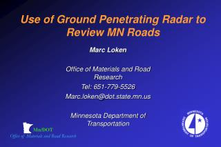 Use of Ground Penetrating Radar to Review MN Roads
